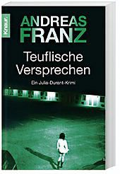 Julia Durant Band 8: Teuflische Versprechen, Andreas Franz