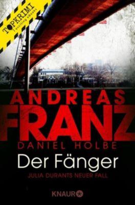 Julia Durant ermittelt: Der Fänger, Andreas Franz, Daniel Holbe