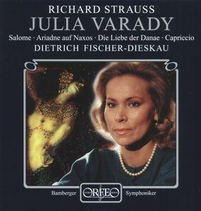 Julia Varady-Salome/Ariadne/Danae/Capriccio, Varady, Fischer-Dieskau, Bams