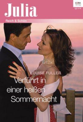 Julia: Verführt in einer heißen Sommernacht, Louise Fuller