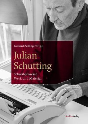 Julian Schutting - Schreibprozesse -  pdf epub
