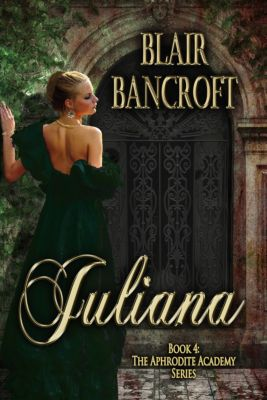 Juliana, Blair Bancroft