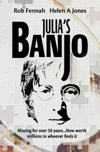 Julia's Banjo, Rob Fennah, Helen A Jones