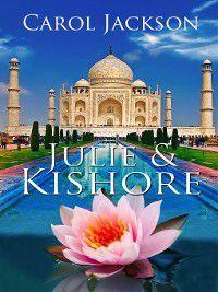 Julie & Kishore, Carol Jackson