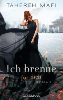 Juliette Trilogie Band 3: Ich brenne für dich, Tahereh Mafi