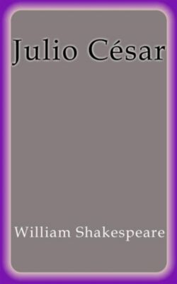 Julio César, William Shakespeare