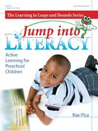 Jump into Literacy, Rae Pica