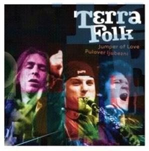 Jumper Of Love, Terra Folk