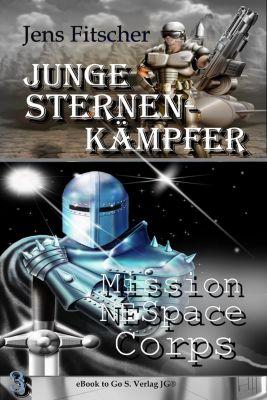 Junge Sternen Kämpfer: Mission NE Space Corps ( Junge Sternen Kämpfer 3 ), Jens Fitscher