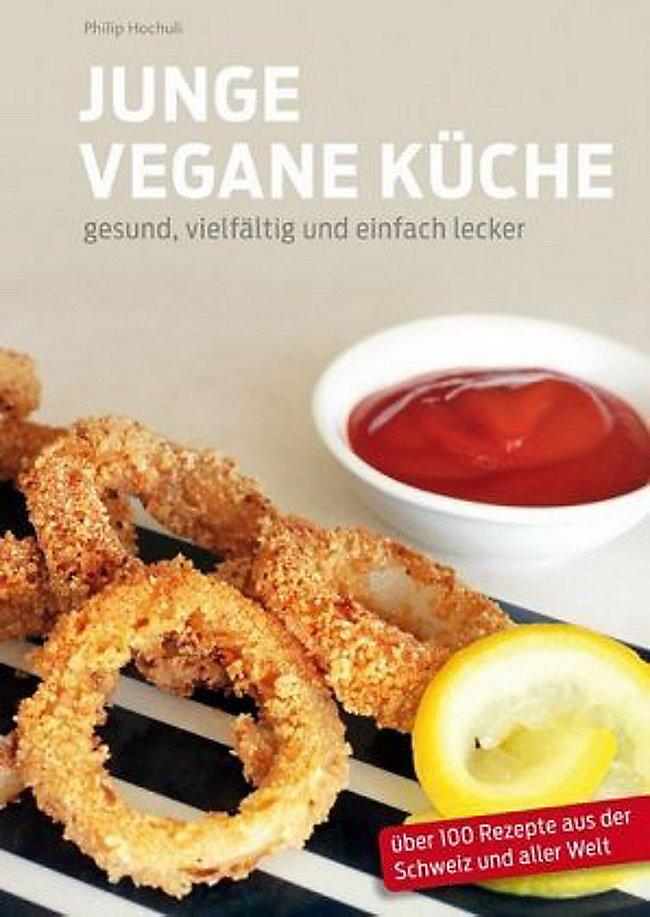 Junge Vegane Küche Buch von Philip Hochuli portofrei - Weltbild.de
