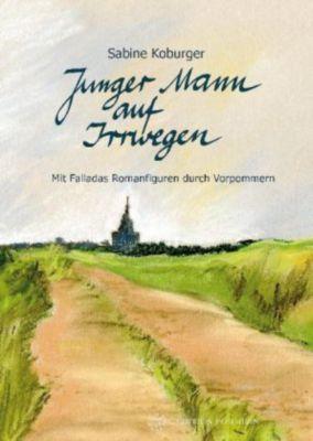 Junger Mann auf Irrwegen - Sabine Koburger pdf epub