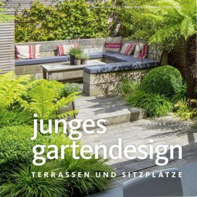 Junges Gartendesign - Terrassen und Sitzplätze, Manuel Sauer