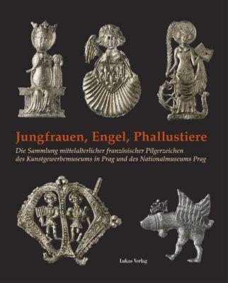 Jungfrauen, Engel, Phallustiere, Hartmut Kühne, Carina Brumme, Helena Koenigsmarková