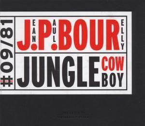 Jungle Cowboy, Jean-paul Bourelly