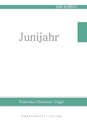 Junijahr - Felicitas Christine Vogel pdf epub