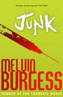 Junk, Melvin Burgess