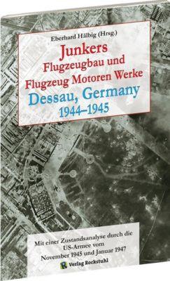 Junkers Flugzeugbau und Flugzeug Motoren Werke Dessau, Germany 1944-1945