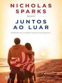 Juntos ao Luar, Nicholas Sparks