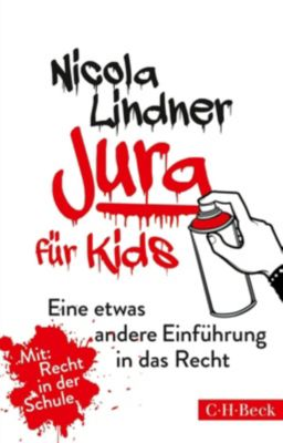 Jura für Kids - Nicola Lindner |