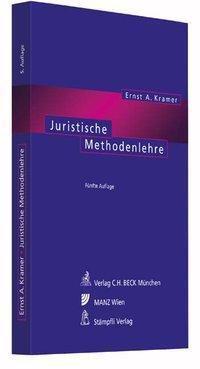 Juristische Methodenlehre, Ernst A. Kramer