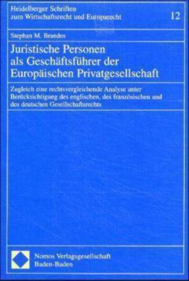 Juristische Personen als Geschäftsführer der Europäischen Privatgesellschaft, Stephan M. Brandes
