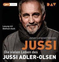 Jussi. Die vielen Leben des Jussi Adler-Olsen, 1 Audio-CD, MP3 Format, Jonas Langvad Nilsson