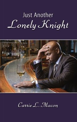 Just Another Lonely Knight, Carrie L. Macon