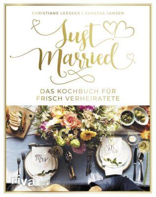 Just married - Das Kochbuch für frisch Verheiratete