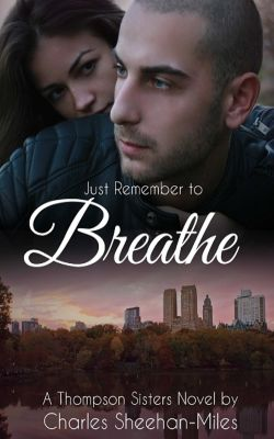 Just Remember to Breathe, Charles Sheehan-Miles