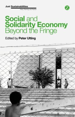 Just Sustainabilities: Social and Solidarity Economy