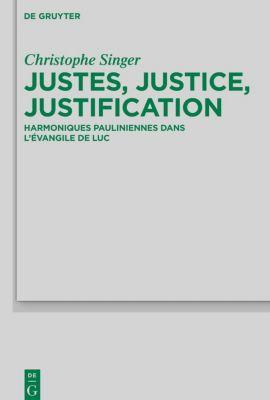 Justes, Justice, Justification, Christophe Singer