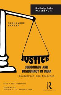 Justice, Judocracy and Democracy in India, Sudhanshu Ranjan