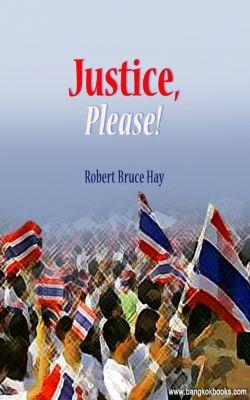 Justice, Please!, Robert Bruce Hay