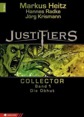 Justifiers Band 1: Die Obhut
