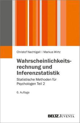 Juventa Paperback: Wahrscheinlichkeitsrechnung und Inferenzstatistik, Markus Wirtz, Christof Nachtigall
