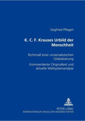 K. C. F. Krauses Urbild der Menschheit, Siegfried Pflegerl
