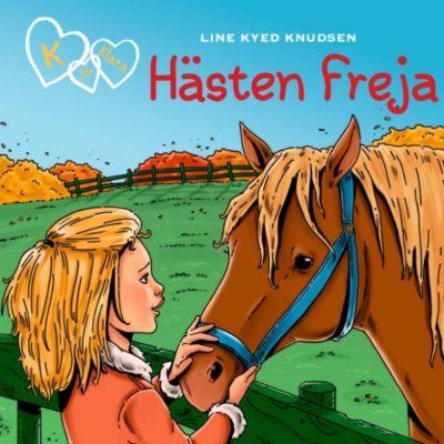 K för Klara: Hästen Freja - K för Klara 12 (oförkortat), Line Kyed Knudsen