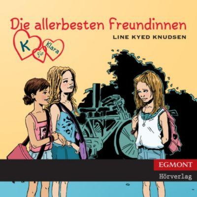 K für Klara: K für Klara, Folge 1: Die allerbesten Freundinnen (ungekürzt), Line Kyed Knudsen