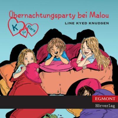 K für Klara: K für Klara, Folge 4: Übernachtungsparty bei Malou (ungekürzt), Line Kyed Knudsen