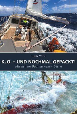 K. O. - und trotzdem gepackt!, Heide Wilts
