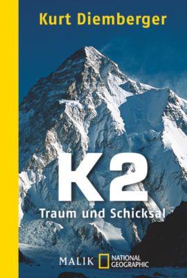 K2 - Traum und Schicksal - Kurt Diemberger |