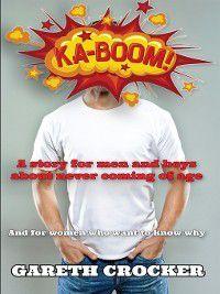 Ka-Boom!, Gareth Crocker
