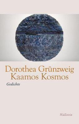 Kaamos Kosmos - Dorothea Grünzweig  