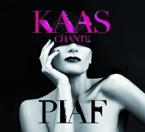 Kaas Chante Piaf, Patricia Kaas