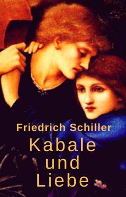 Kabale und Liebe, Friedrich Schiller