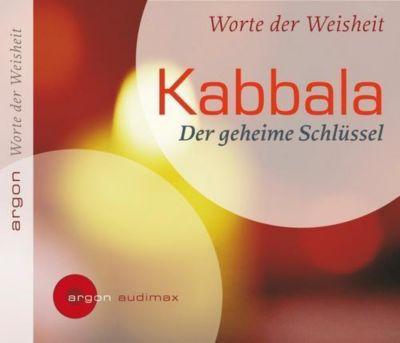 Kabbala, Der geheime Schlüssel, 1 Audio-CD, Various