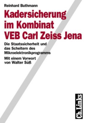 Kadersicherung im Kombinat VEB Carl Zeiss Jena, Reinhard -