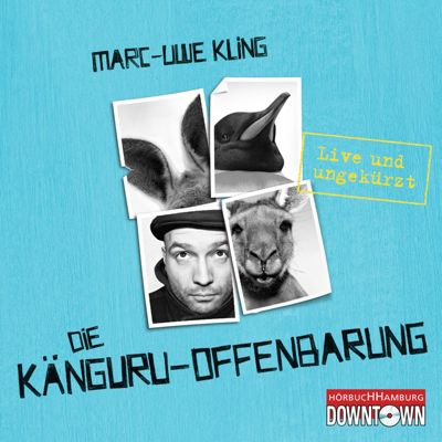 Känguru Chroniken Band 3: Die Känguru-Offenbarung (6 Audio-CDs), Marc-Uwe Kling