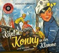 Käpt'n Konny in der Klemme und weitere Abenteuer, 1 Audio-CD, Sándor Ferenczy