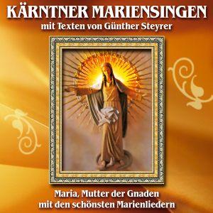 Kärntner Mariensingen M.Texten, Various